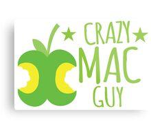 Crazy Mac guy Metal Print