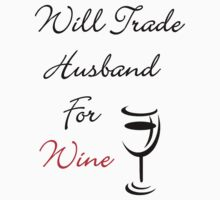 Will Trade Husband..... by SueAnne
