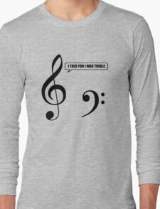 Music Pun Long Sleeve T-Shirt