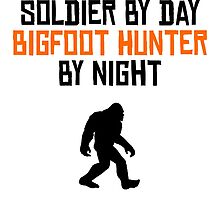 Soldier By Day Bigfoot Hunter By Night by kwg2200