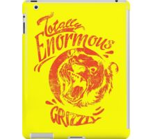 Quote - Totally Enormous Grizzly iPad Case/Skin