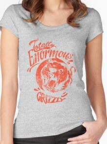 Quote - Totally Enormous Grizzly Women's Fitted Scoop T-Shirt