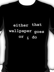 Oscar Wilde (on deathbed) T-Shirt