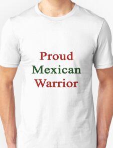 Proud Mexican Warrior  T-Shirt