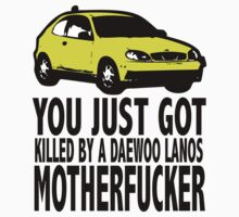 "PINEAPPLE EXPRESS T-SHIRT ""YOU JUST GOT KILLED BY A DAEWOO LANOS"""