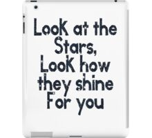 Look at the Stars . iPad Case/Skin