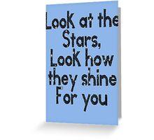 Look at the Stars . Greeting Card