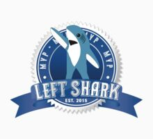 Left Shark MVP - Super Bowl Halftime Shark 2015 by T-Shirt T-Shirt Land