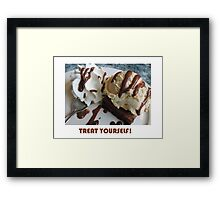 Treat Yourself (Brownie) Framed Print