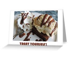 Treat Yourself (Brownie) Greeting Card