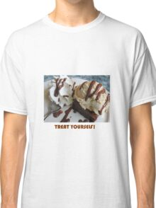 Treat Yourself (Brownie) Classic T-Shirt