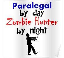 Paralegal By Day Zombie Hunter By Night Poster