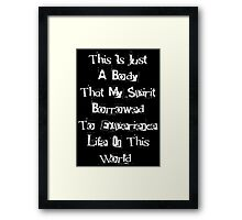 Just A Body Framed Print