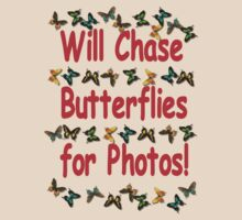 Will Chase Butterflies.... by Donna Adamski
