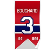 "Emile ""Butch"" Bouchard - retired jersey #3 Poster"