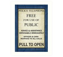 Free For Use Of Public - Tardis Door Sign, (please see description) Art Print