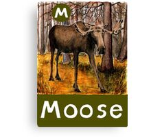 M is for Moose Canvas Print