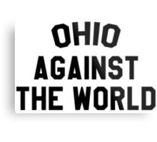 Ohio against the world - b&w Metal Print