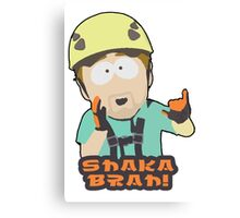Shaka-brah! Canvas Print