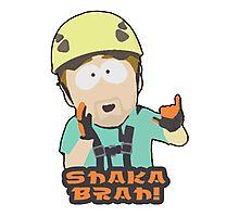 Shaka-brah! Photographic Print