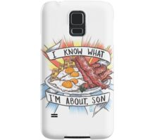 Give Me All Of The Bacon & Eggs You Have. Samsung Galaxy Case/Skin