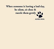 Alpha Dog #11 - When someone.... by Leo Hill