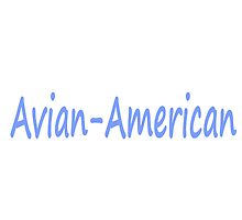 Avian-American Merch by Tobisio