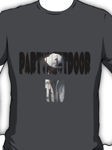 PartyNextDoor Two T-Shirt
