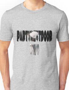 PartyNextDoor Two Unisex T-Shirt