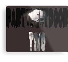 PartyNextDoor Two Metal Print