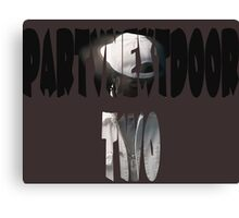 PartyNextDoor Two Canvas Print