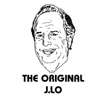 The Original J.Lo - Jon Lovitz  Photographic Print