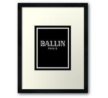 BALLIN - Balmain Parody, (White on Black) Framed Print