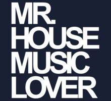 Mr. House Music Lover Baby Tee