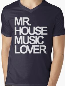 Mr. House Music Lover Mens V-Neck T-Shirt
