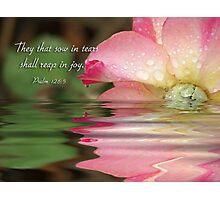 Psalm 126:5 Photographic Print