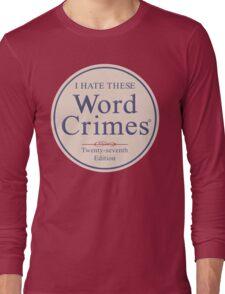 Word Crimes Long Sleeve T-Shirt