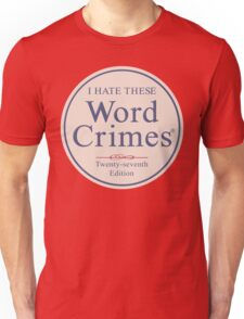 Word Crimes Unisex T-Shirt