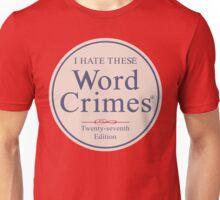 Word Crimes Unisex T-Shirt