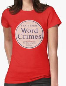 Word Crimes Womens Fitted T-Shirt