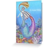 The Enchanted Mermaid Greeting Card