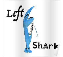 Left Shark 3 Poster