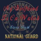 National Guard_My Girlfriend by Lotacats