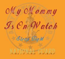 National Guard_My Mommy by Lotacats