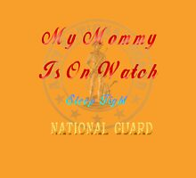 National Guard_My Mommy Unisex T-Shirt