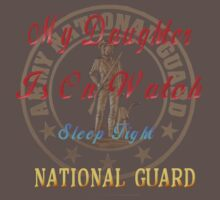 National Guard_My Daughter by Lotacats