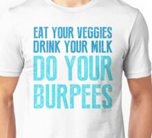 Do Your Burpees - Blue Unisex T-Shirt