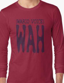 Wario Voice Shirt Long Sleeve T-Shirt