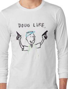 The Doug Life Long Sleeve T-Shirt