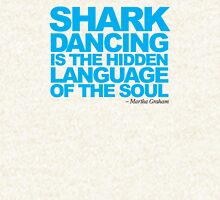Dancing Sharks - It's the hidden language of the soul Hoodie
